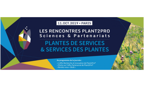 """11 octobre 2019 Rencontres Plant2Pro """" Plantes de services & Services des plantes """""""